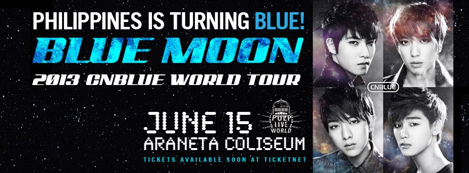 Info] Blue Moon 2013 CNBLUE World Tour in Philippines